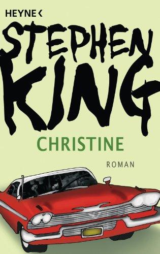 Christine: Roman (German Edition) - Stephen King