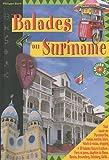 echange, troc Philippe Boré - Balades au Suriname : Le guide de Paramaribo et de l'éco-tourisme au Suriname