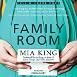 Family Room: Good Things, Book 3 | Mia King