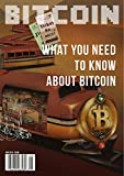 Bitcoin Magazine Issue 22 (May 2014): What You Need to Know About Bitcoin