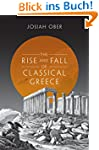 The Rise and Fall of Classical Greece...