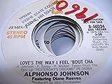 ALPHONSO JOHNSON 45 RPM Love's the Way I Feel 'Bout Cha / SAME