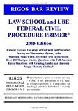 img - for By Mr. James J. Rigos Rigos Bar Review Law School and UBE Federal Civil Procedure Primer: 2015 Edition (1st First Edition) [Paperback] book / textbook / text book