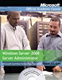 echange, troc  - Microsoft Windows Server 2008 Administrator: Exam 70-646