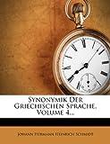 img - for Synonymik Der Griechischen Sprache, Volume 4... (German Edition) book / textbook / text book