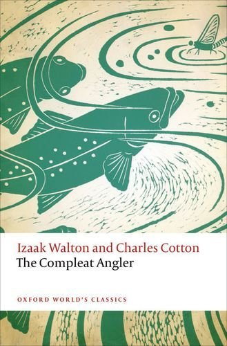 The Compleat Angler (Oxford World