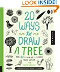 20 Ways to Draw a Tree and 44 Other N...