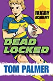 img - for Rugby Academy: Deadlocked book / textbook / text book