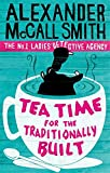 Tea Time For The Traditionally Built (No. 1 Ladies' Detective Agency)