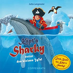 Käpt'n Sharky rettet den kleinen Wal Hörspiel