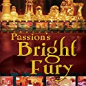 Passion's Bright Fury (       UNABRIDGED) by Radclyffe Narrated by Coleen Marlo