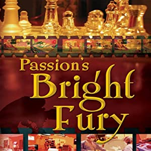 Passion's Bright Fury Audiobook