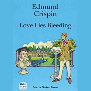 Love Lies Bleeding: A Felony & Mayhem Mystery | [Edmund Crispin]