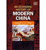 img - for [(An Economic History of Modern China )] [Author: Joseph C.H. Chai] [Nov-2011] book / textbook / text book