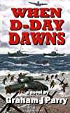 img - for When D-Day Dawns book / textbook / text book