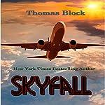 Skyfall | Thomas Block