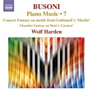 Busoni: Piano Music Vol.7