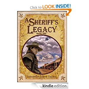 A Sheriff's Legacy: Book One (Christian Historical Romance)