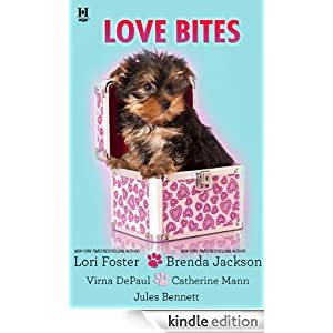Love Bites: Five original stories edited by Lori Foster Love Unleashed\Mane Haven\Molly Wants a Hero\Dog Tags\Smookie and the Bandit