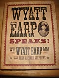 img - for Wyatt Earp Speaks! 2nd Edition by Wyatt Earp [Hardcover] book / textbook / text book