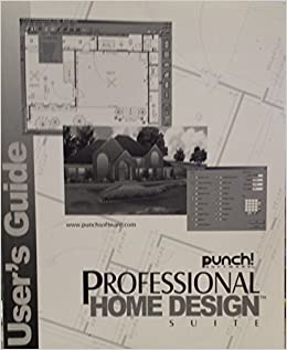 punch software professional home design suite user 39 s guide l l c punch software books. Black Bedroom Furniture Sets. Home Design Ideas