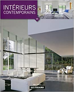 Int rieurs contemporains 9782930367798 books for Interieur contemporain