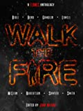 img - for Walk The Fire book / textbook / text book