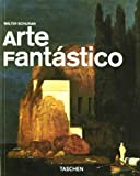 img - for Arte Fantastico/fantastic Art (Taschen Basic Art Series) (Spanish Edition) book / textbook / text book