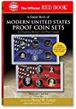 img - for A Guide Book of Modern United States Proof Coin Sets: A Complete History and Price Guide (Official Red Book) book / textbook / text book
