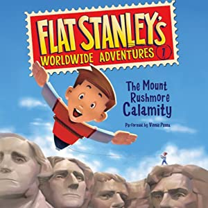 Flat Stanley's Worldwide Adventures #1: The Mount Rushmore Calamity | [Jeff Brown]
