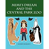 Mimi's Dream and the Central Park Zooby Maureen Mihailescu Lagana