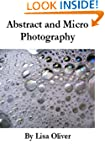 Abstract and Micro Photography