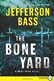 The Bone Yard LP (Body Farm Novel)