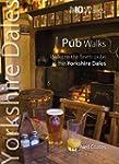 Yorkshire Dales Pub Walks: Top 10 Wal...