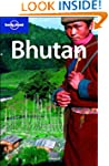 Lonely Planet Bhutan 3rd Ed.: 3rd edi...