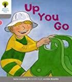 Oxford Reading Tree: Level 1: More First Words: Up You Go (Ort More First Words) Roderick Hunt