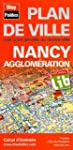 Plan de Nancy et de son agglom�ration