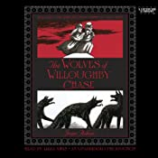 The Wolves of Willoughby Chase   [Joan Aiken]