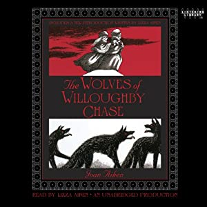 The Wolves of Willoughby Chase | [Joan Aiken]