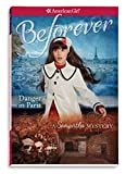 Danger in Paris: A Samantha Mystery (American Girl Mysteries)