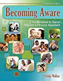 img - for Becoming Aware: A Text/workbook for Human Relations & Personal Adjustment book / textbook / text book