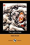 img - for The Light of Asia (Dodo Press) book / textbook / text book