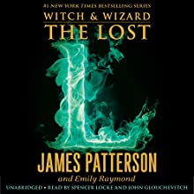 The Lost (       UNABRIDGED) by James Patterson, Emily Raymond Narrated by Spencer Locke, John Glouchevitch