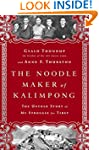 The Noodle Maker of Kalimpong: The Un...