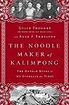The Noodle Maker of Kalimpong: The Un...