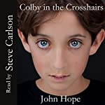 Colby in the Crosshairs | John Hope