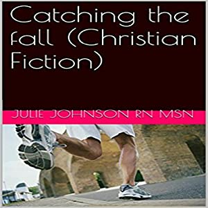 Catching the Fall Audiobook