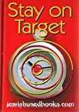 img - for Stay on target: Making the most of your time book / textbook / text book