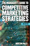 img - for The Manager's Guide to Competitive Marketing Strategies book / textbook / text book
