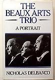 Beaux Arts Trio (0575036249) by Delbanco, Nicholas